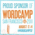 I'm sponsoring WordCamp San Francisco 2011!