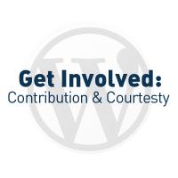 Get Involved: Contribution & Courtesy